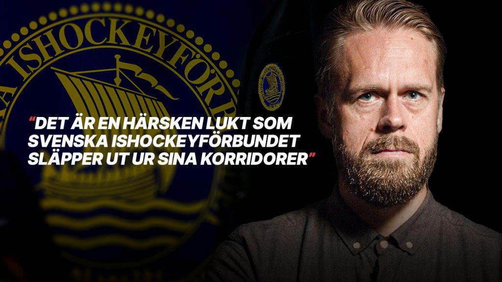 BODIN: Svenska ishockeyförbundet – värre än Big Brother