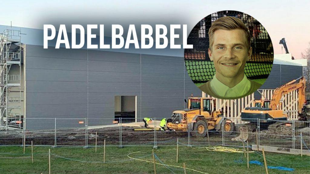"""Padelbabbel: """"Tolv nya hallar i veckan — vad blir nya byggrekordet?"""""""